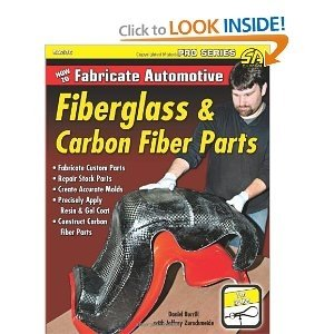 How To Fabricate Automotive Fiberglass & Carbon Fi